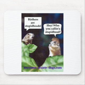 Chat about birthers mouse pad