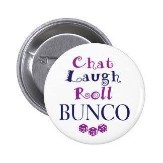 chat,laugh,roll - bunco pinback button