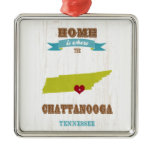 Chattanooga, Tennessee Map – Home Is Where Metal Ornament