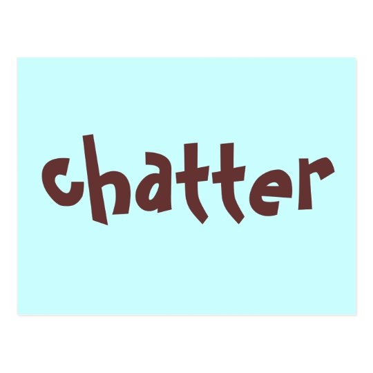 chatter postcard