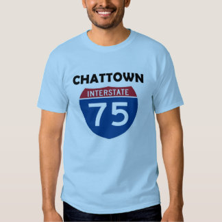 Chattown Chattanooga Tennessee I-75 Interstate Tshirts