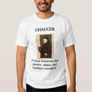 Chaucer Blog: Awesome T Shirt