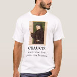 Chaucer Blog: Nationalisme! T-Shirt