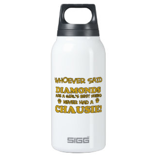 chausie better than Diamonds Insulated Water Bottle