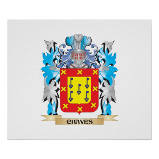Chaves Coat of Arms - Family Crest Posters