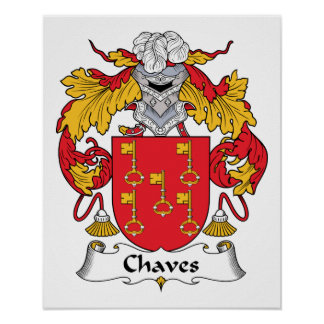Chaves Family Crest Poster
