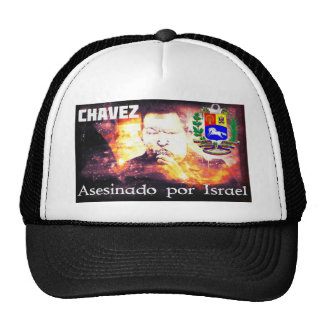 Chavez Asesinado por Israel Trucker Hat