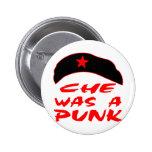 Che era un punk pin redondo 5 cm