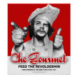 Che Gourmet Feed The Revolooshin Poster