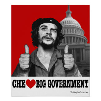 Che Guevara - Che Heart Big Government Poster