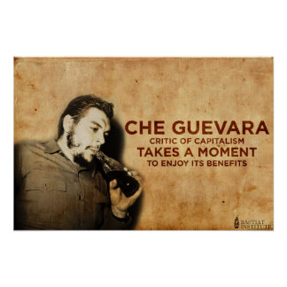 Che Guevara - Critic of Capitalism Poster