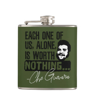 Che Guevara Each One Of Us Alone Is Worth Nothing Flask