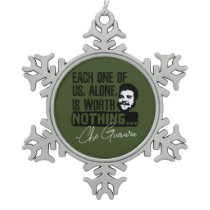 Che Guevara Each One Of Us Alone Is Worth Nothing Snowflake Pewter Christmas Ornament