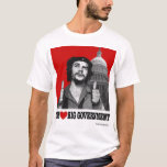 Che Heart Big Government T-Shirt