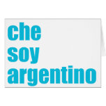 Che soy Argentino Greeting Card