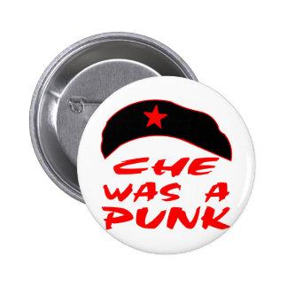 Che Was A Punk Button