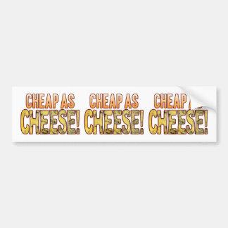 Cheap As Blue Cheese Bumper Sticker