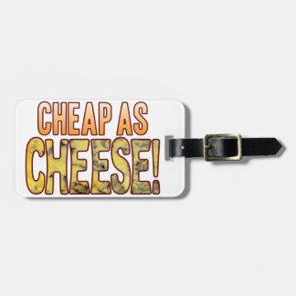 Cheap As Blue Cheese Luggage Tag