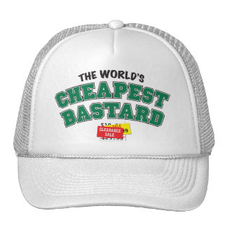 Cheap Bastard Trucker Hat