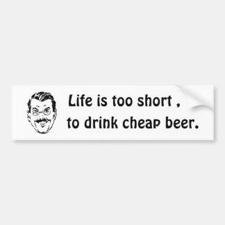 Cheap Beer Bumper Sticker
