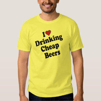 Cheap Beers T Shirt