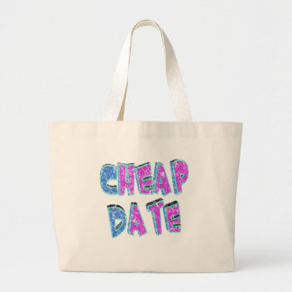 Cheap Date Funny T-shirts Gifts Canvas Bag