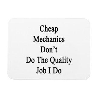 Cheap Mechanics Don t Do The Quality Job I Do Rectangular Magnet