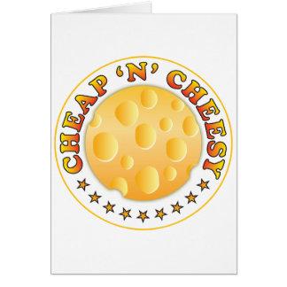 Cheap n Cheesy R Greeting Card