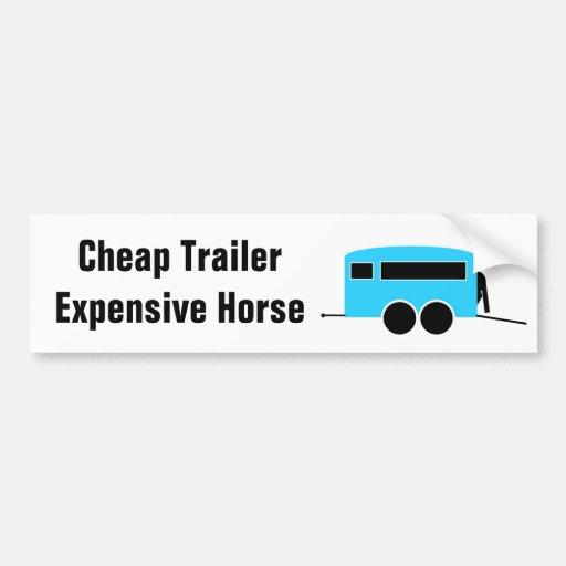 Cheap Trailer Expensive Horse Bumper Sticker