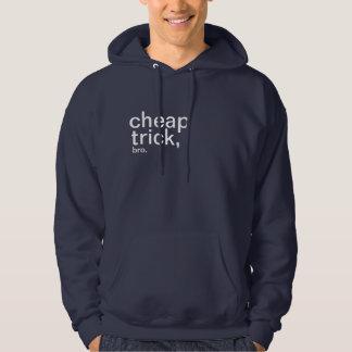 cheap, trick,, bro. hoody