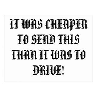 CHEAPER THAN DRIVING POSTCARD