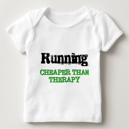 Cheaper Than Therapy Baby T-Shirt