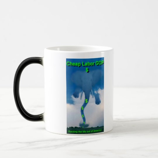 cheaplaborgop Play a prank on your GOP opponents Magic Mug