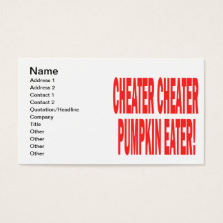 Cheater Cheater Business Card