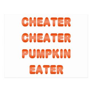 Cheater Cheater Pumpkin Eater Post Cards