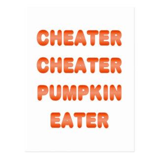 Cheater Cheater Pumpkin Eater Post Card
