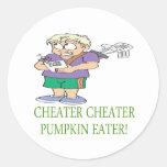 Cheater Cheater Pumpkin Eater Round Stickers