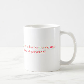 Cheaters in the world coffee mug