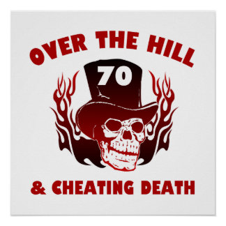 Cheating Death 70th Birthday Poster