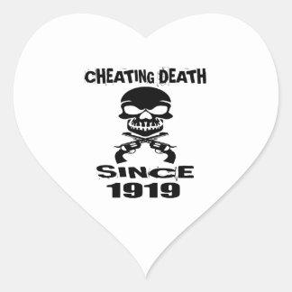 Cheating Death Since 1919 Birthday Designs Heart Sticker