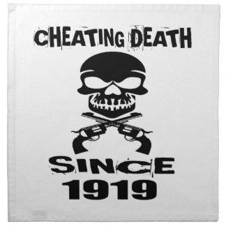 Cheating Death Since 1919 Birthday Designs Napkin