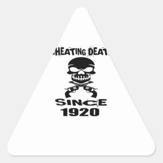 Cheating Death Since 1920 Birthday Designs Triangle Sticker