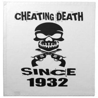 Cheating Death Since 1932 Birthday Designs Cloth Napkin