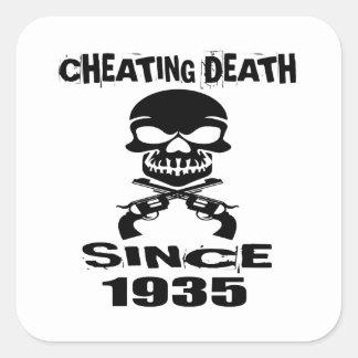 Cheating Death Since 1935 Birthday Designs Square Sticker