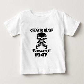 Cheating Death Since 1947 Birthday Designs Baby T-Shirt