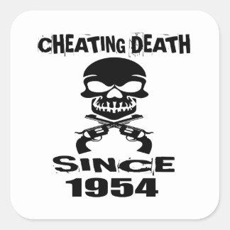 Cheating Death Since 1954 Birthday Designs Square Sticker