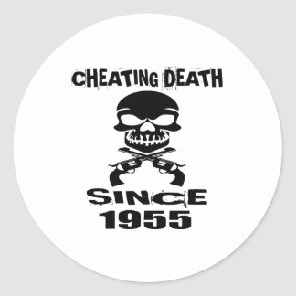 Cheating Death Since 1955 Birthday Designs Classic Round Sticker