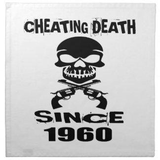 Cheating Death Since 1960 Birthday Designs Napkin