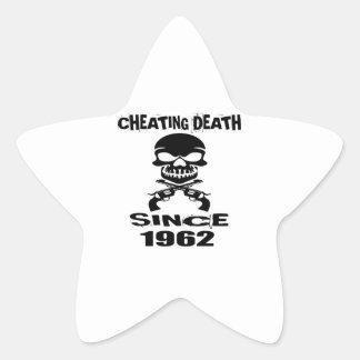 Cheating Death Since 1962 Birthday Designs Star Sticker