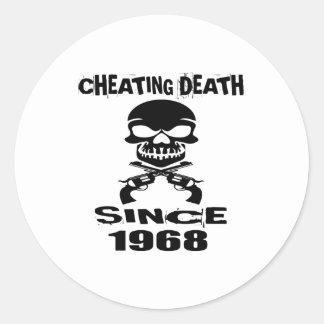 Cheating Death Since 1968 Birthday Designs Classic Round Sticker
